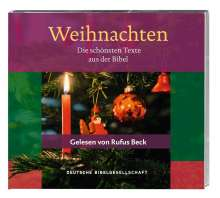 Weihnachten. Die schönsten Texte aus der Bibel. Gelesen von Rufus Beck, CD