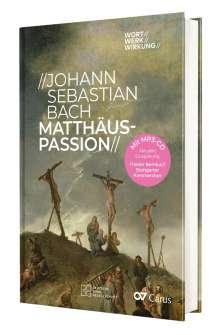 Reiner Marquard: Johann Sebastian Bach - Matthäus-Passion, Buch