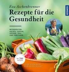 Eva Aschenbrenner: Rezepte für die Gesundheit, Buch