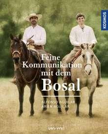 Alfonso Aguilar: Feine Kommunikation mit dem Bosal, Buch