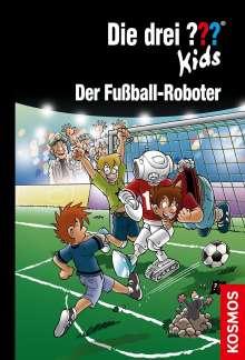 Ulf Blanck: Die drei ??? Kids 75. Der Fußball-Roboter (drei Fragezeichen), Buch