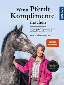 Anne Krüger: Wenn Pferde Komplimente machen, Buch