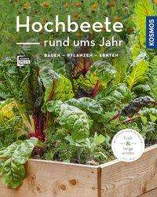 Melanie Grabner: Hochbeete rund ums Jahr (Mein Garten), Buch