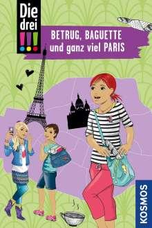 Henriette Wich: Die drei !!!, Betrug, Baguette und ganz viel Paris, Buch