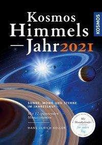 Hans-Ulrich Keller: Kosmos Himmelsjahr 2021, Buch