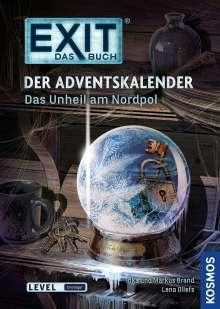 Inka Brand: Exit - Das Buch: Der Adventskalender - Das Unheil am Nordpol, Buch
