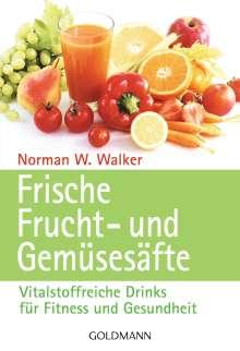 Norman W. Walker: Frische Frucht- und Gemüsesäfte, Buch