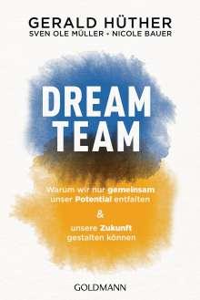 Gerald Hüther: Dream-Team, Buch