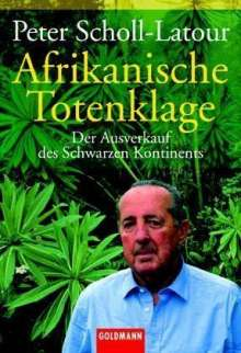 Peter Scholl-Latour: Afrikanische Totenklage, Buch