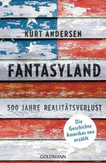Kurt Andersen: Fantasyland, Buch