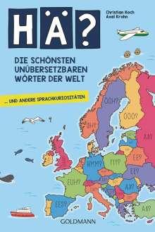 Christian Koch: Hä? Die schönsten unübersetzbaren Wörter der Welt, Buch