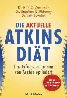 Eric C. Westman: Die aktuelle Atkins-Diät, Buch
