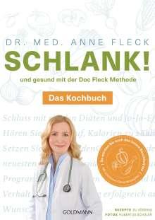 Anne Fleck: Schlank! und gesund mit der Doc Fleck Methode, Buch