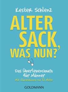 Kester Schlenz: Alter Sack, was nun?, Buch