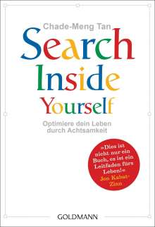 Chade-Meng Tan: Search Inside Yourself, Buch