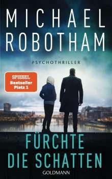 Michael Robotham: Fürchte die Schatten, Buch