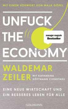 Waldemar Zeiler: Unfuck the Economy, Buch