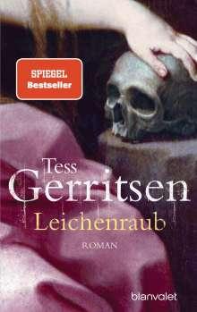 Tess Gerritsen: Leichenraub, Buch