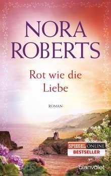 Nora Roberts: Rot wie die Liebe, Buch