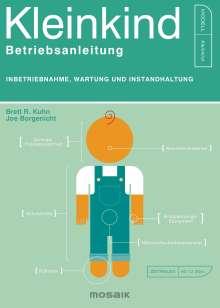 Brett R. Kuhn: Kleinkind - Betriebsanleitung, Buch