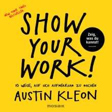 Austin Kleon: Show Your Work!, Buch
