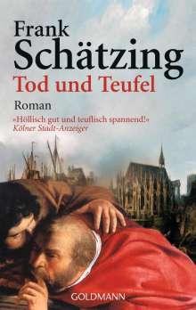 Frank Schätzing: Tod und Teufel, Buch