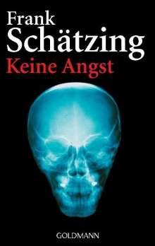 Frank Schätzing: Keine Angst, Buch