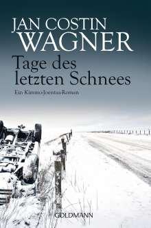 Jan Costin Wagner: Tage des letzten Schnees, Buch