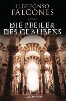 Ildefonso Falcones: Die Pfeiler des Glaubens, Buch