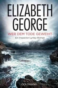 Elizabeth George: Wer dem Tode geweiht, Buch