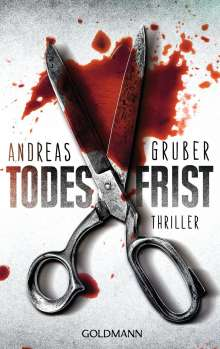 Andreas Gruber: Todesfrist, Buch