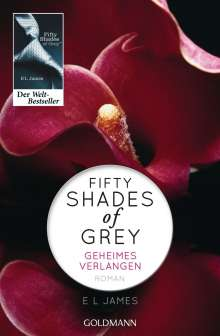 E L James: Shades of Grey 01. Geheimes Verlangen, Buch
