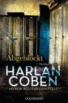 Harlan Coben: Abgeblockt - Myron Bolitar ermittelt Band 5, Buch