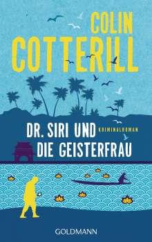 Colin Cotterill: Dr. Siri und die Geisterfrau, Buch