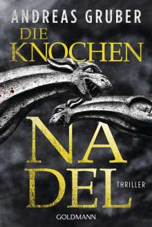Andreas Gruber: Die Knochennadel, Buch