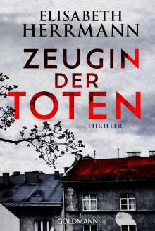 Elisabeth Herrmann: Zeugin der Toten, Buch
