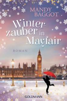 Mandy Baggot: Winterzauber in Mayfair, Buch