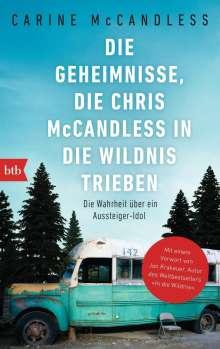 Carine McCandless: Die Geheimnisse, die Chris McCandless in die Wildnis trieben, Buch
