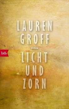 Lauren Groff: Licht und Zorn, Buch