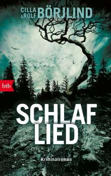 Cilla Börjlind: Schlaflied, Buch