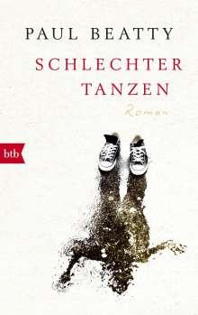 Paul Beatty: Schlechter tanzen, Buch