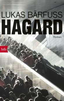 Lukas Bärfuss: Hagard, Buch