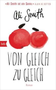 Ali Smith: Von Gleich zu Gleich, Buch