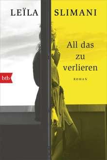 Leïla Slimani: All das zu verlieren, Buch