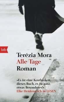 Terézia Mora: Alle Tage, Buch