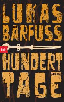 Lukas Bärfuss: Hundert Tage, Buch