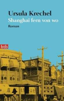 Ursula Krechel: Shanghai fern von wo, Buch
