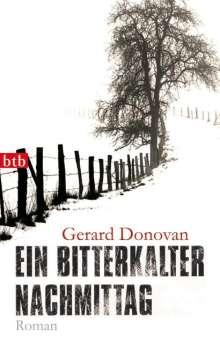 Gerard Donovan: Ein bitterkalter Nachmittag, Buch