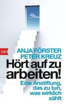 Anja Förster: Hört auf zu arbeiten!, Buch
