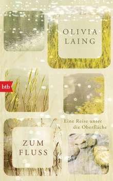 Olivia Laing: Zum Fluss, Buch